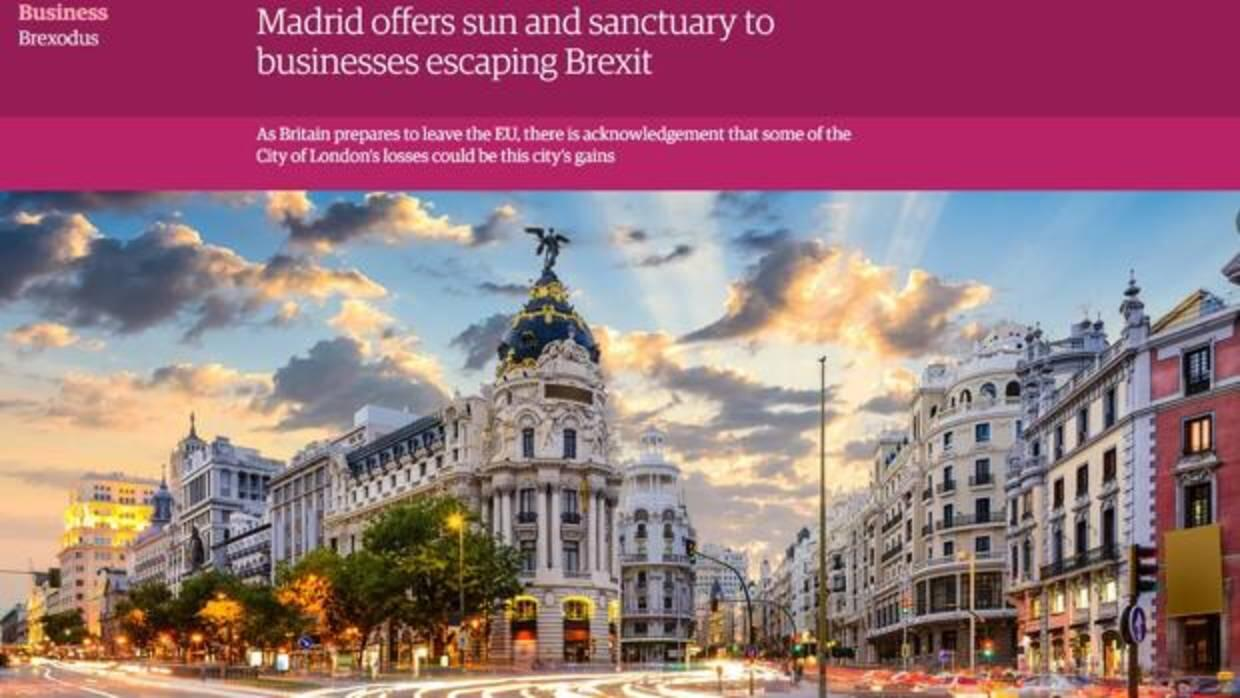 «The Guardian» destaca la oportunidad de oro que supone el Brexit para Madrid